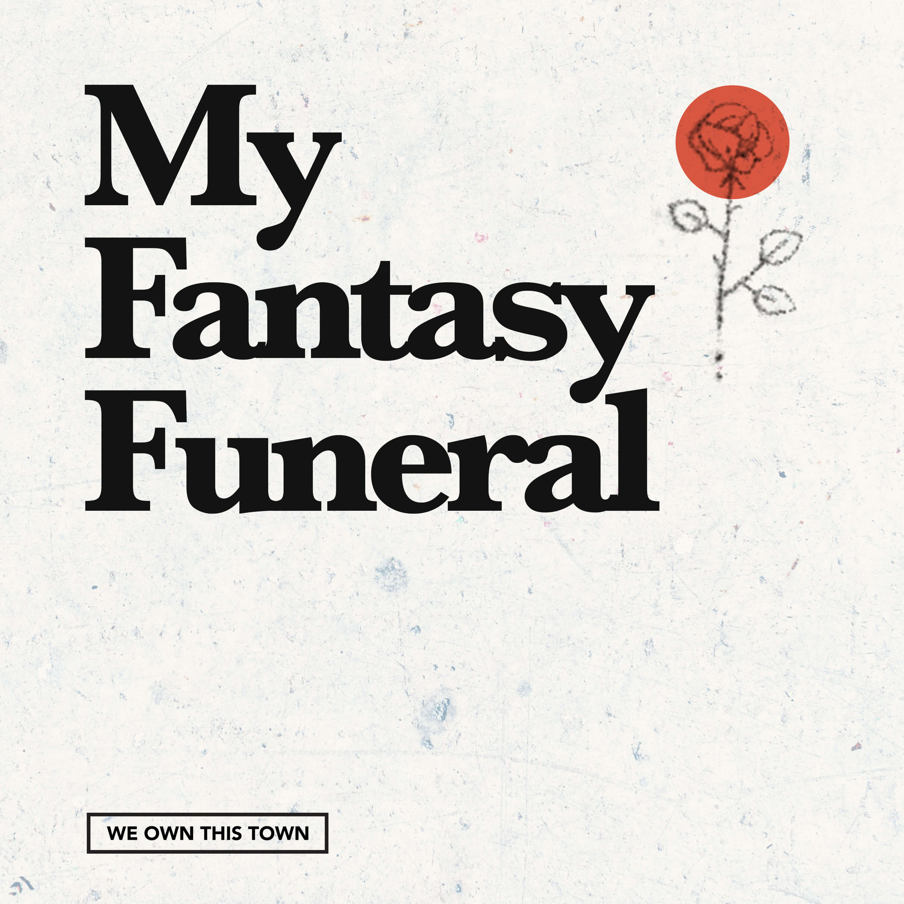 My Fantasy Funeral