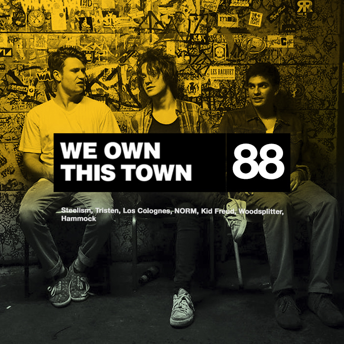 We Own This Town: Volume 88