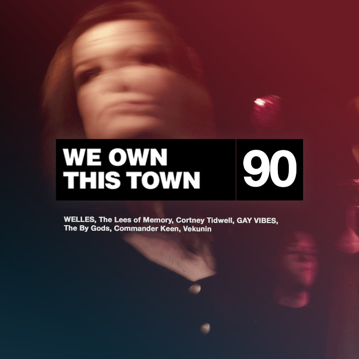 We Own This Town: Volume 90