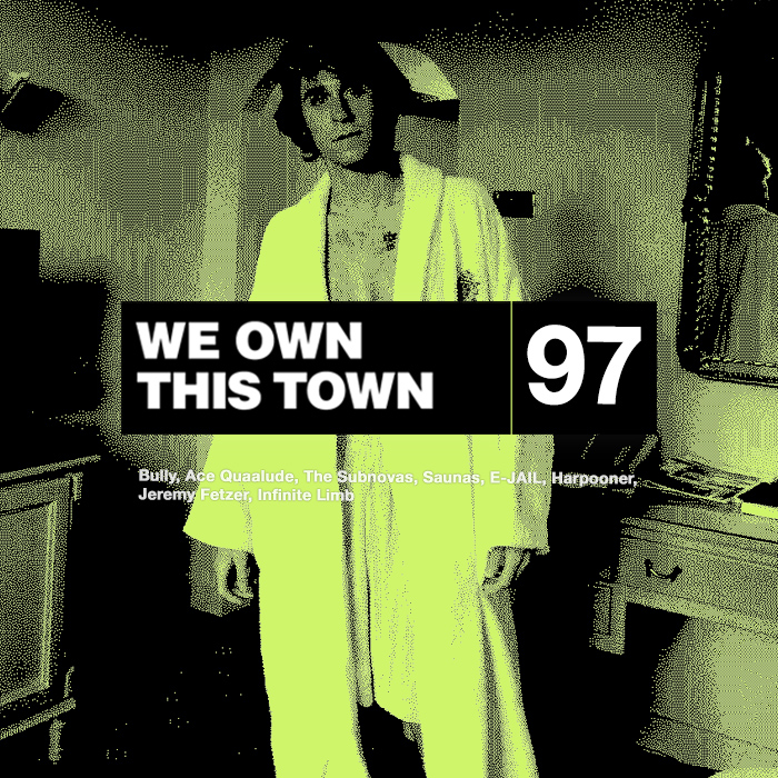 We Own This Town: Volume 97