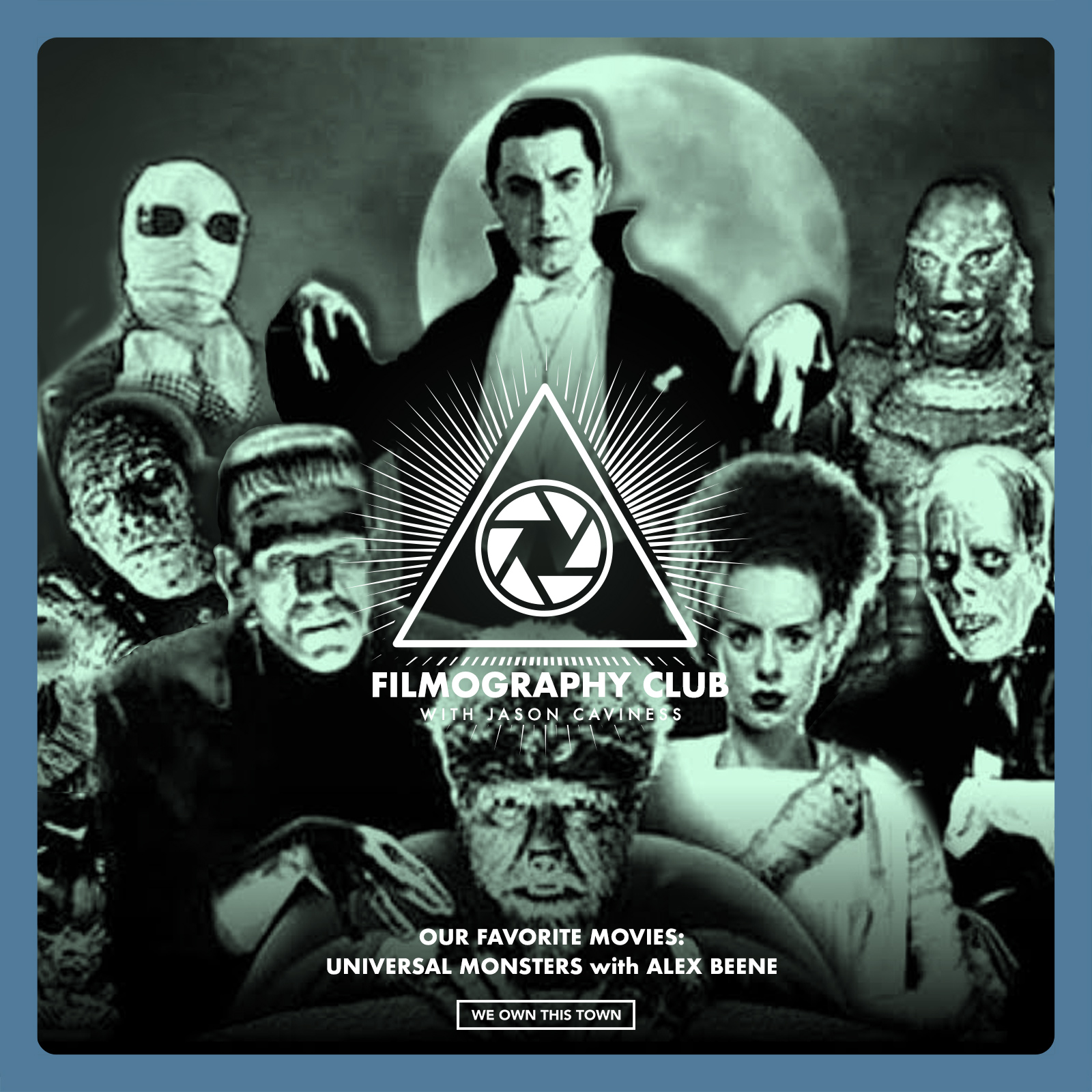 Our Favorite Movies: Universal Monster Movies with Alex Beene